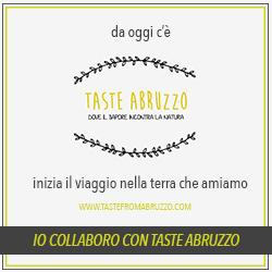Oggi nasce Taste Abruzzo, dove il sapore incontra la natura